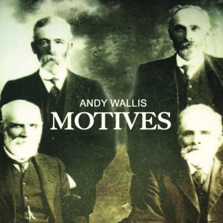 Andy Wallis - Motives album cover